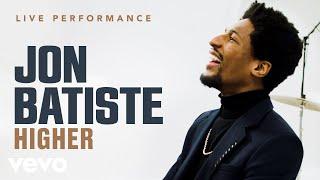 "Jon Batiste - ""Higher"" Live Performance | Vevo"