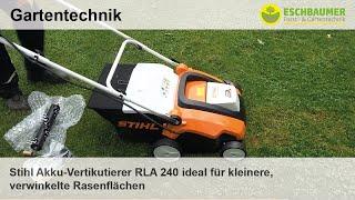 Stihl Akku-Vertikutierer RLA 240  ideal für kleinere, verwinkelte Rasenflächen