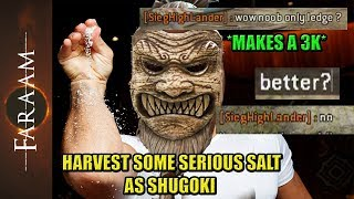 Harvest a serious amount of Salt as Shugoki [For Honor]