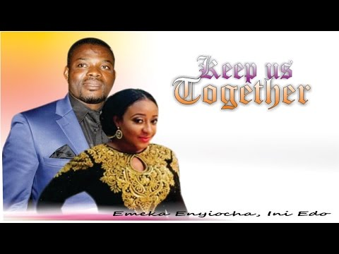 Keep Us Together     - Nigerian Nollywood  Movie
