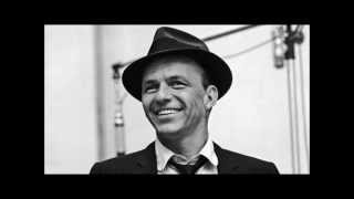 All I Need is the Girl by Frank Sinatra