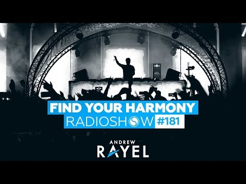 Andrew Rayel & Ciaran McAuley - Find Your Harmony Radioshow #181
