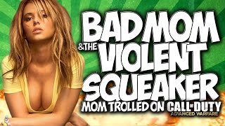 """COD AW: BAD MOM & THE VIOLENT SQUEAKER!! """"MOM TROLLED"""" ON CALL OF DUTY: ADVANCED WARFARE! HILARIOUS!"""