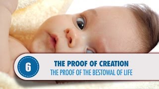 The Proof of the Bestowal of Life
