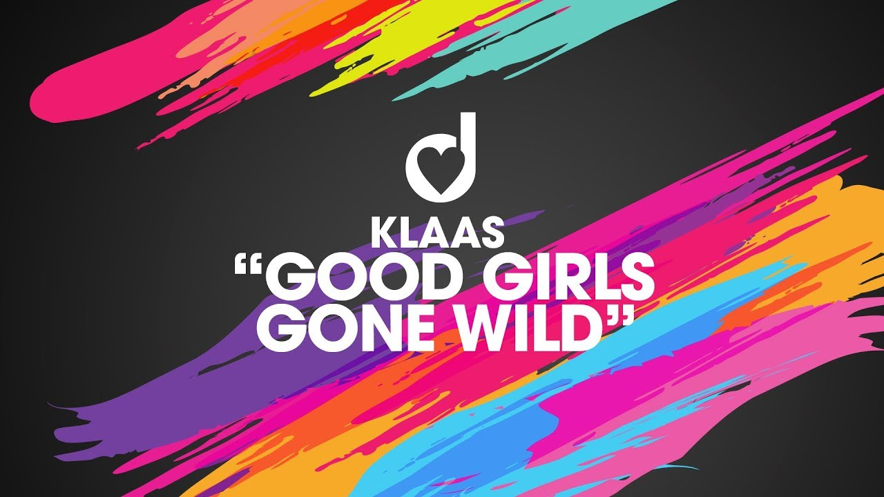 Klaas – Good Girls Gone Wild