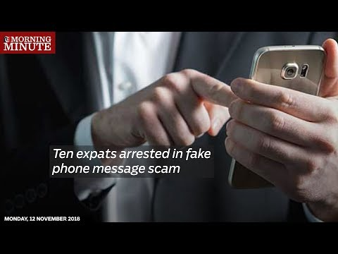 Ten expats arrested in fake phone message scam