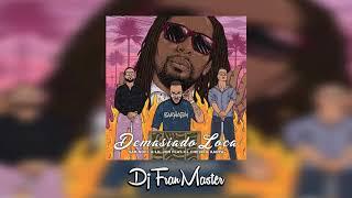 Sak Noel,Lil Jon Ft El Chevo,Aarpa     Demasiado Loca  (dj Fran Master EDT)