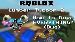 ROBLOX Lumber Tycoon 2- How To Dupe Axes Easy! (Best Method