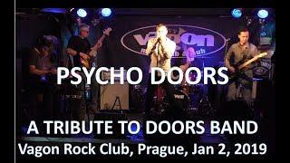 Video Psycho Doors in Vagon  Rock Club  - January 2019