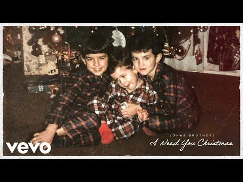 Jonas Brothers - I Need You Christmas - Christmas Radio