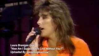 """Laura Branigan """"How Am I Supposed To Live Without You"""" Live (1990)"""