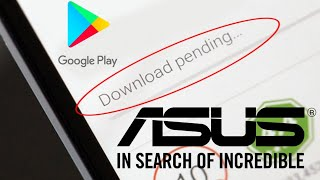 download pending problem in play store asus - TH-Clip