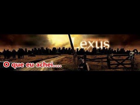 O QUE EU ACHEI: Lexus - O despertar da escuridão