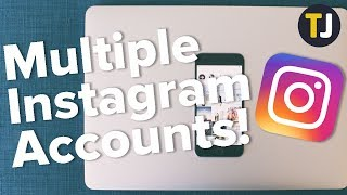 How to Log Into Multiple Instagram Accounts!