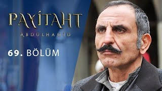 Payitaht Abdulhamid episode 69 with English subtitles Full HD