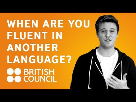 When are you fluent in another language?