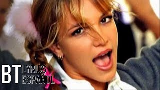 Britney Spears - ...Baby One More Time (Lyrics + Español) Video Official