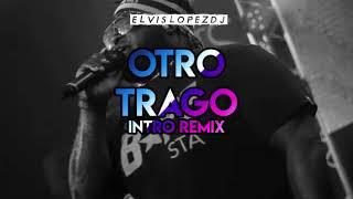 Sech Ft. Darell ✘ Otro Trago (Intro Voy A Beber   Extended Remix) Elvis López DJ   Paraguay