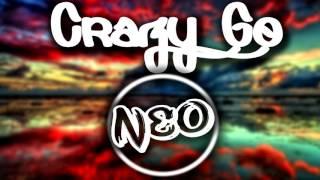 Crazy Go - NeoSounds (official)