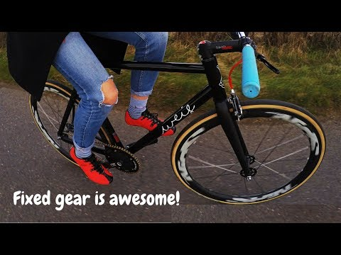 REASONS WHY FIXED GEAR IS AWESOME!