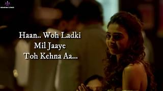 Woh Ladki (LYRICS) - AndhaDhun | Arijit Singh   - YouTube