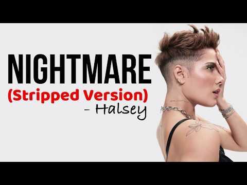 Halsey - Nightmare (Stripped Version) [Full HD] lyrics