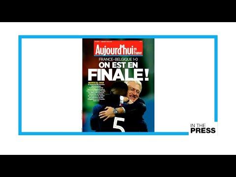 'On est en finale!' French papers ecstatic as Les Bleus reach World Cup final