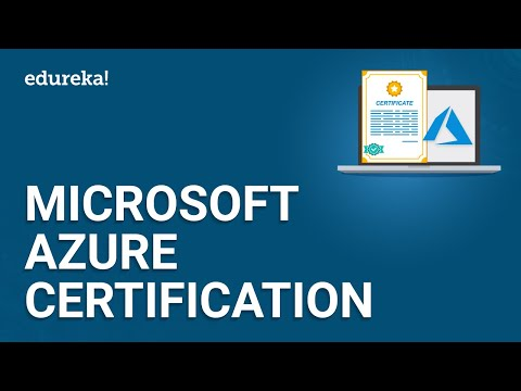 Microsoft Azure Certification | Microsoft Azure Tutorial | Azure ...