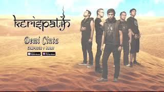 Kerispatih - Demi Cinta (Official Video Lyrics) #lirik
