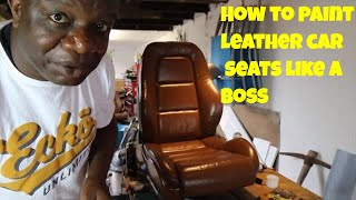 How To Paint Car Seats Like A Boss