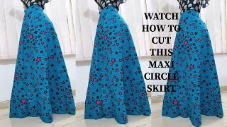 HOW TO CUT THIS MAXI CIRCLE SKIRT IN 15 MINS