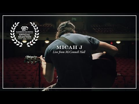 "Micah J - Live from McConnell Hall (Full Session, including ""Song of Love"" and ""Give Yourself"""