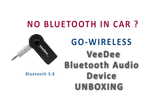 NO Bluetooth in  your  car stereo?  GO -WIRELESS with Veedee BT adapter (UNBOXING,DIY BT Stereo )