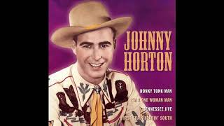Honky Tonk Mind [The Woman I Need] (Johnny Horton COVER)