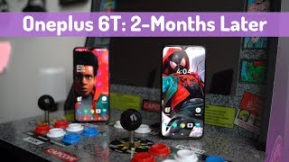 OnePlus 6T: 2-Months Later