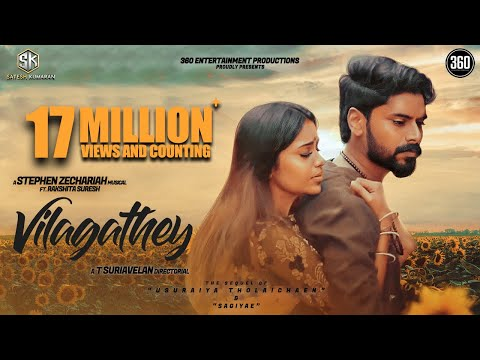 Vilagathey Official Music Video [2K] - Stephen Zechariah ft Rakshita Suresh | T Suriavelan | Rupini