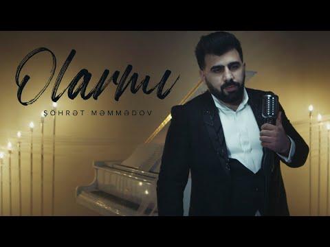 Şöhrət Məmmədov - Olarmı (Official Video) mp3 yukle - mp3.DINAMIK.az