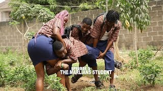 THE MARLIANS STUDENT - MALLEN COLLEGE ( EPISODE 5 )   SIRBALO CLINIC