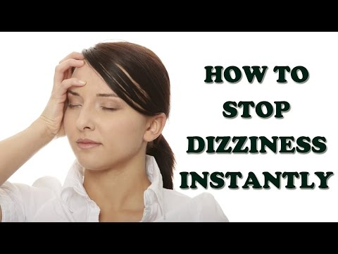 Video Dizziness and Vertigo - How to Stop Dizziness Instantly - Dizziness Treatment