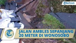 Jalan Utama Penguhubung Wonosobo-Kebumen Ambles sepanjang 40 Meter, Mobilitas Warga Terganggu