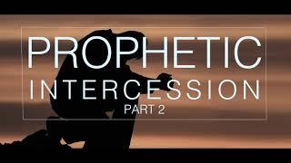 PROPHETIC INTERCESSION INSTRUMENTAL PART TWO