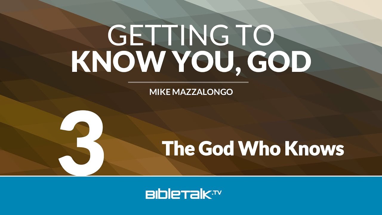 3. The God Who Knows