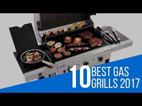 10 Best Gas Grill Reviews 2017