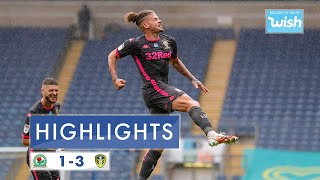 Highlights: Blackburn Rovers 1-3 Leeds United   2019/20 EFL Championship