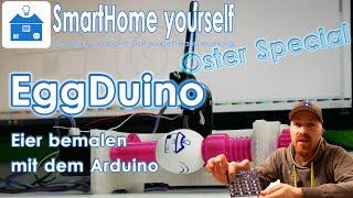 Ostereier mit einem Arduino bemalen - (EggDuino, EggBot, SpheroBot...)