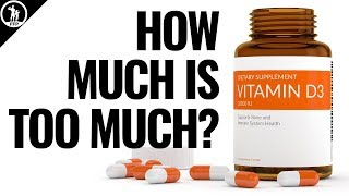 How Much Vitamin D3 Is Too Much? Your Vitamin D3 Daily Intake Based On The Research