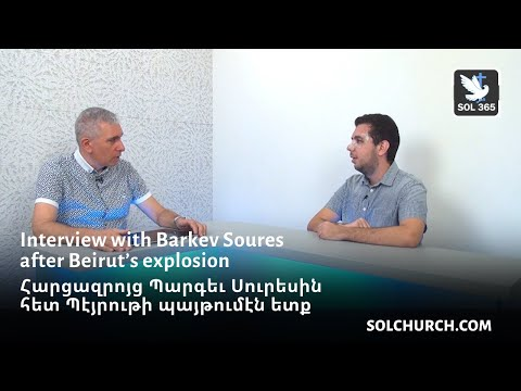 Interview with Barkev Soures after Beirut's Explosion