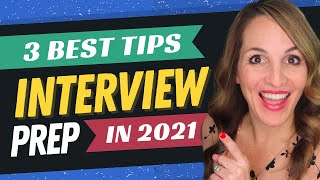 3 CRUCIAL Job Interview Prep Tips - What To Do Before ANY Job Interview in 2021