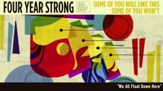 """Four Year Strong """"We All Float Down Here"""" (Acoustic)"""
