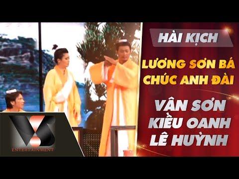 Hài Kịch Lương Sơn Bá, Chúc Anh Đài - Lê Huỳnh, Kiều Oanh, Vân Sơn, Bảo Chung